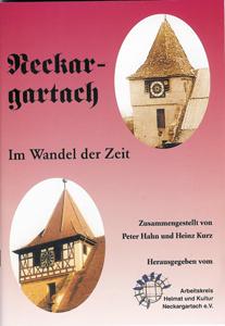 Neckargartach im Wandel der Zeit - Teil 1