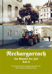 Neckargartach - Im Wandel der Zeit - Teil 2